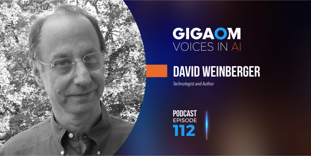 A Conversation with David Weinberger – Gigaom