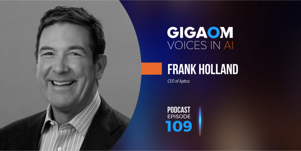 A Dialog with Frank Holland – Gigaom
