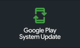 What Are Google Play System Updates on Android