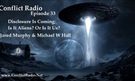 DISCLOSURE IS COMING:  Is It Aliens or Is It Us?