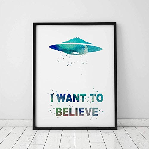 I Want To Believe Film Poster Picture UFO Art Poster Print Watercolor Poster Wall Paper X Files Art Movie Home Decor 8×10 inch Unframed