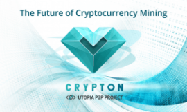Utopia P2P's Crypton (CRP) is the Future of Cryptocurrency Mining
