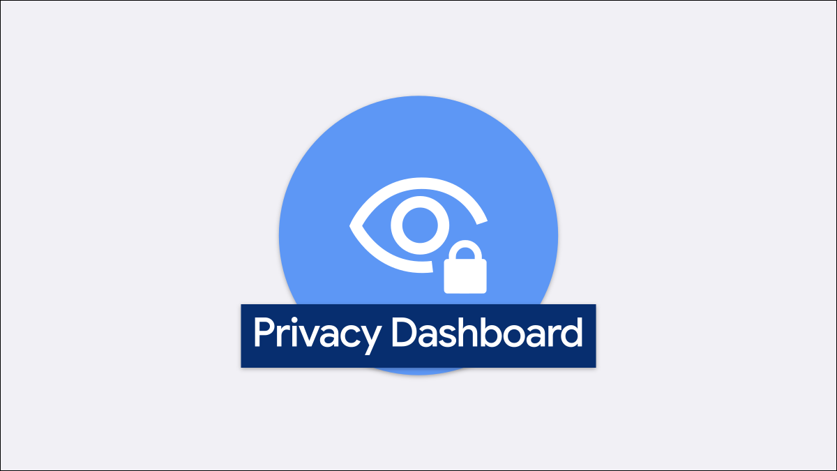 Read more about the article What Is the Privacy Dashboard on Android?
