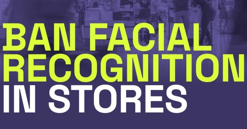 Read more about the article These stores monitor you with facial recognition, say campaigners