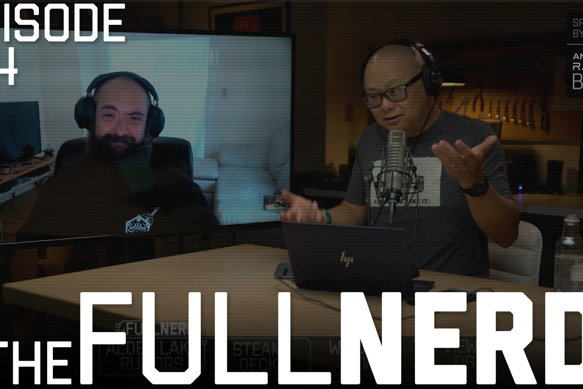 Read more about the article The Full Nerd ep. 184: Valve Steam Deck, Intel Alder Lake rumors, DirectStorage on Windows 10