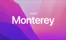 Your Mac is Getting macOS Monterey on October 25, 2021